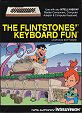 The Flintstones' Keyboard Fun Box